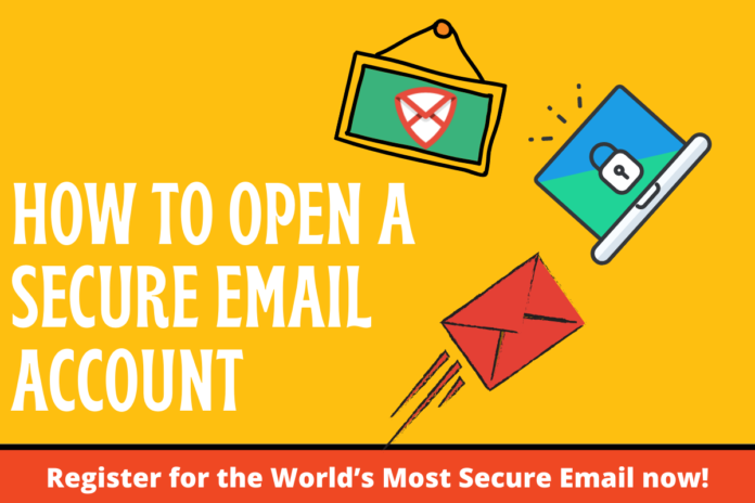 How to Open a Secure Email Account